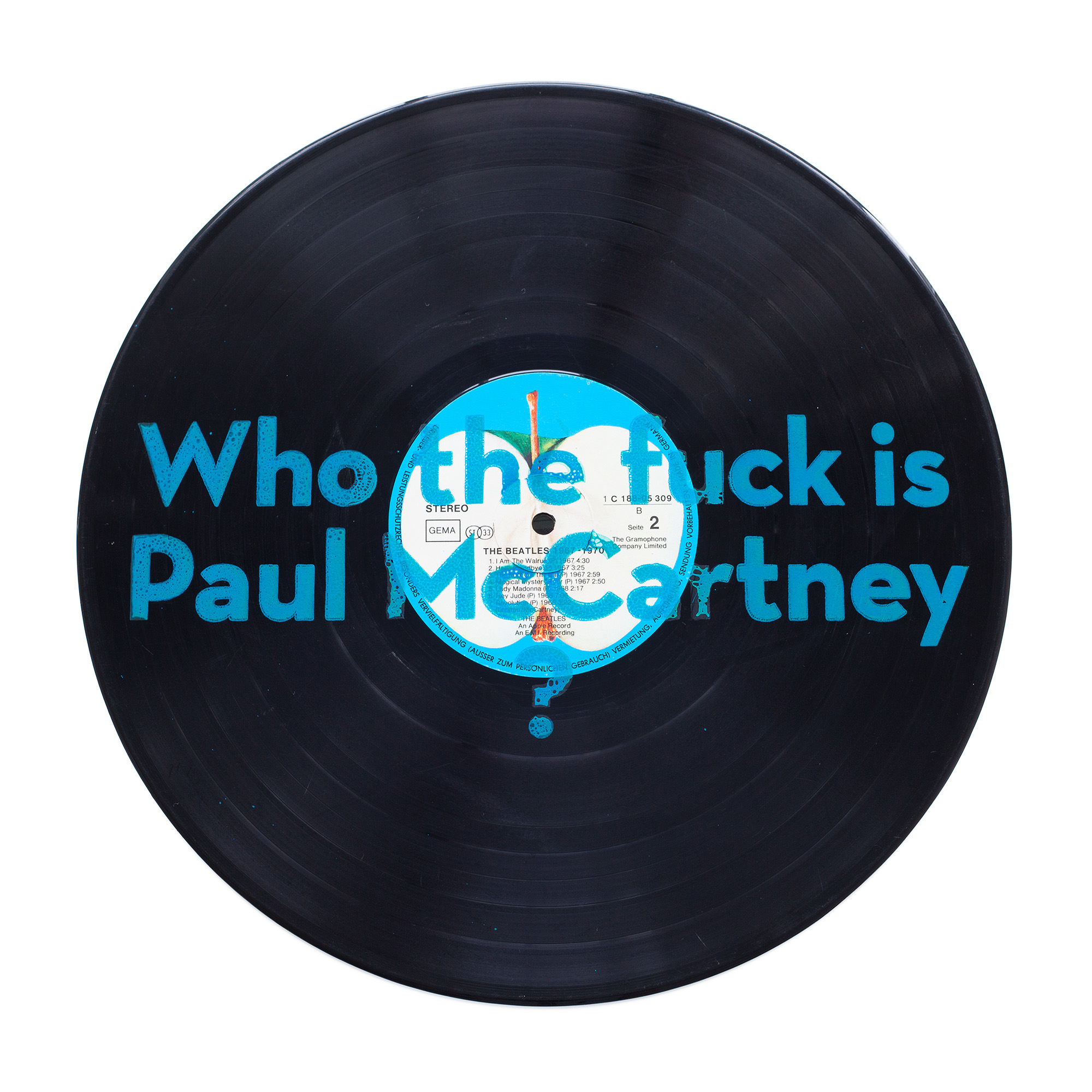 Who the fuck is Paul McCartney
